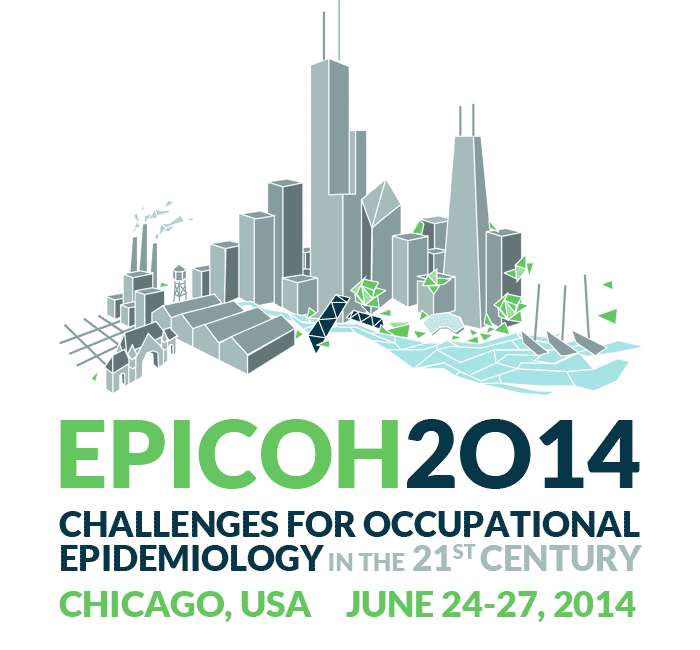 EPICOH 2012 Challenges for Occupational Epidemiology in the 21st Century Chicago USA, June 24-27, 2014
